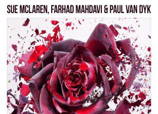 Sue McLaren, Fahad Mahdavi & Paul van Dyk - Together Again