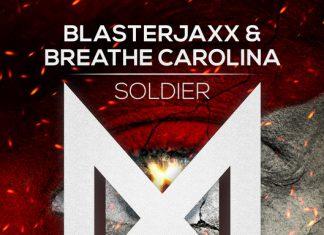 Soldier Blasterjaxx Breathe Carolina