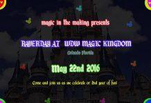 WDW Summer Raverday 2016 Walt Disney World Magic Kingdom Magic In The Making