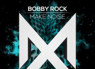 Bobby Rock Make Noise
