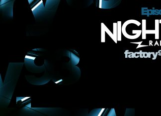 Night Owl Radio Episode 74 Factory 93