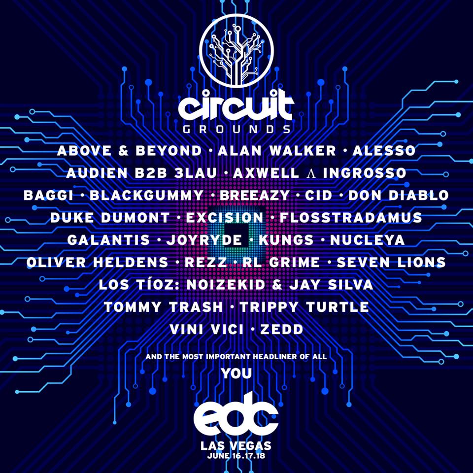 Edc Las Vegas 2017 Lineup Circuitgrounds Edm Identity