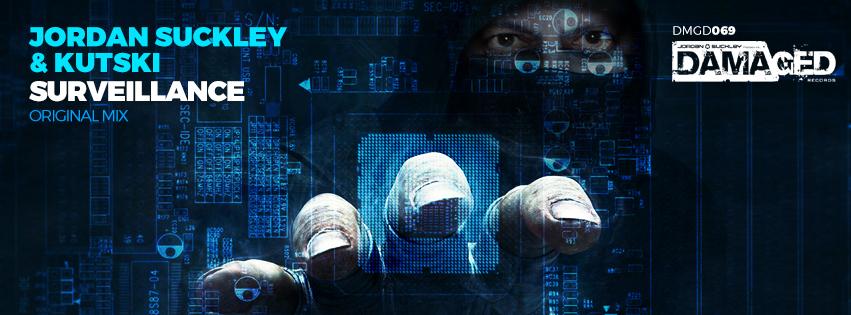 Jordan Suckley & Kutski - Surveillance