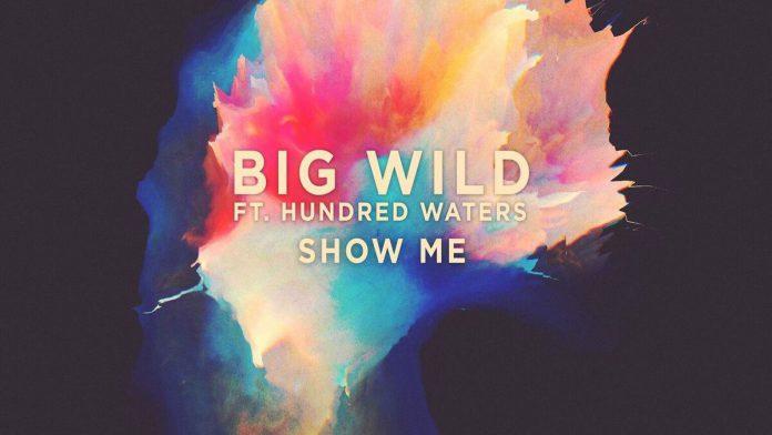 Big Wild Show Me