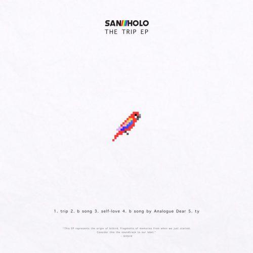 San Holo - The Trip EP