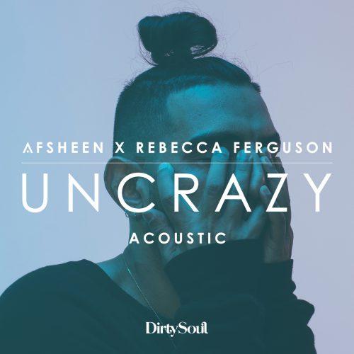 AFSHEEN_UNCRAZY_Acoustic