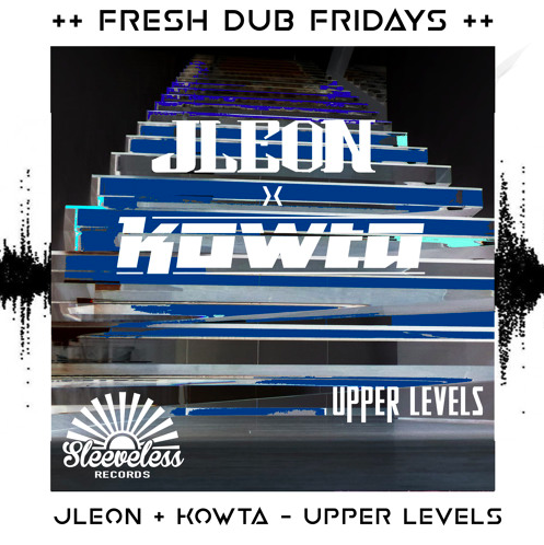 JLEON + Kowta - Upper Levels - Album Art
