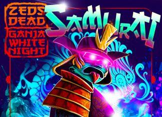 Zeds Dead Ganja White Night Samurai