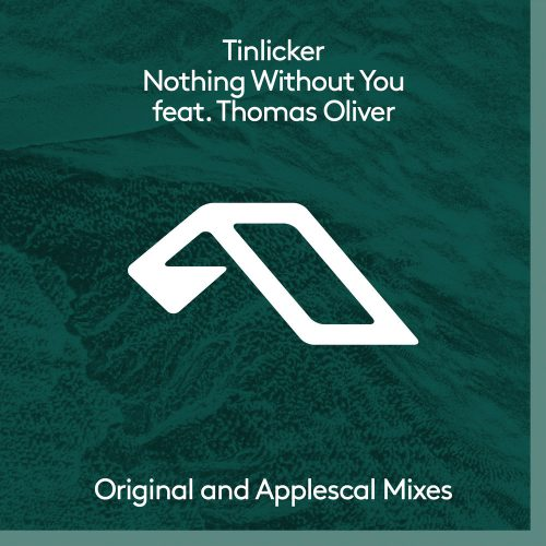 Tinlicker feat. Thomas Oliver Nothing Without You