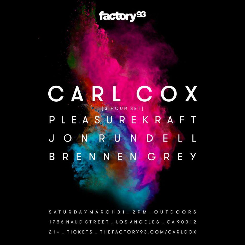 Factory 93 Carl Cox