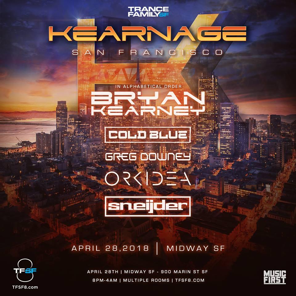TranceFamily SF Presents Kearnage USA