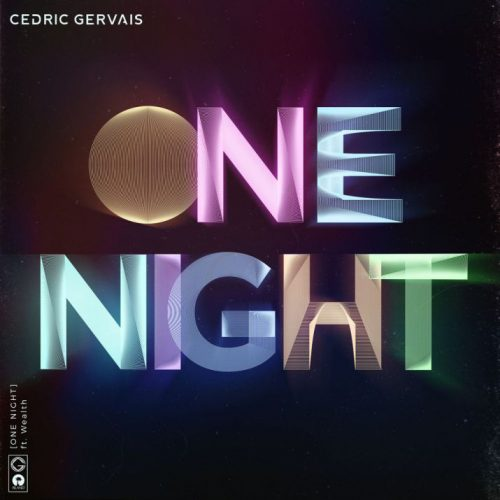 Cedric Gervais One Night