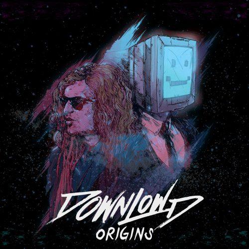 Downlowd - Origins EP