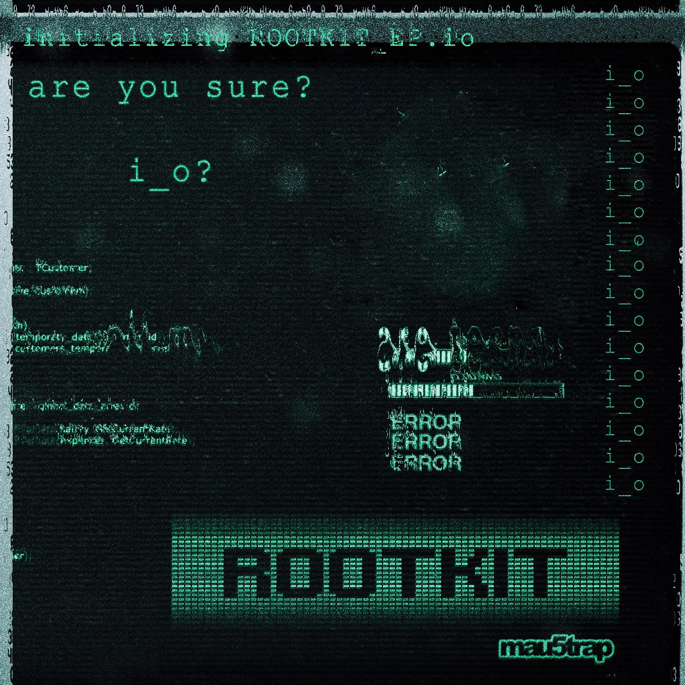 i_o ROOTKIT EP
