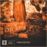 Deorro Dirty Audio Dracarys