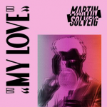My Love Martin Solveig Dillon Francis remix