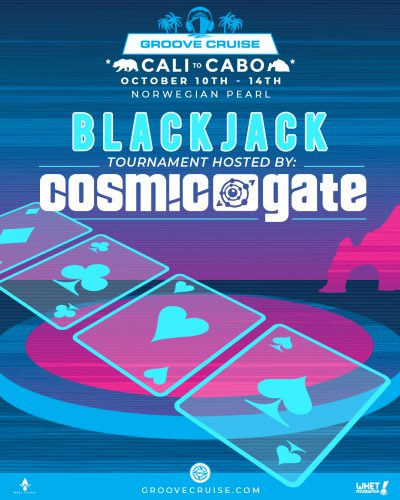 Groove Cruise Cabo 2018 Blackjack Cosmic Gate