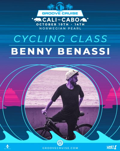 Groove Cruise Cabo 2018 Cycling Benny Benassi