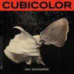 No Dancers Cubicolor