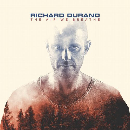 Richard Durand The Air We Breathe