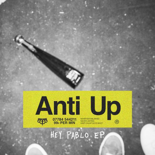Anti Up - Hey Pablo EP
