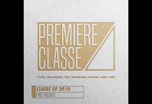 Premiere Classe Records -Classe Of 2018