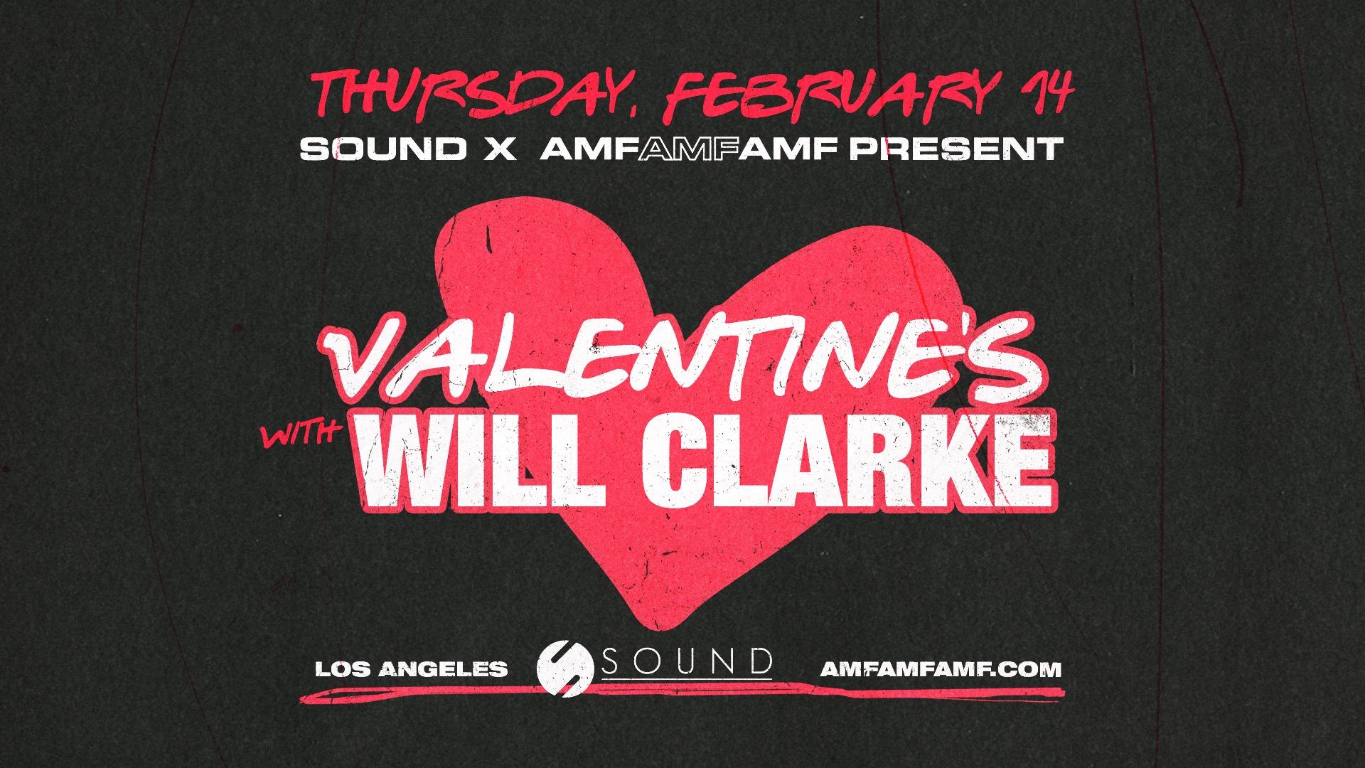 Valentine's with Will Clarke