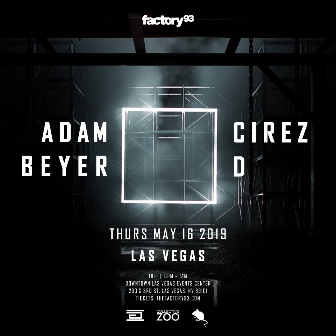 Factory 93 Presents: Adam Beyer x Cirez D Las Vegas