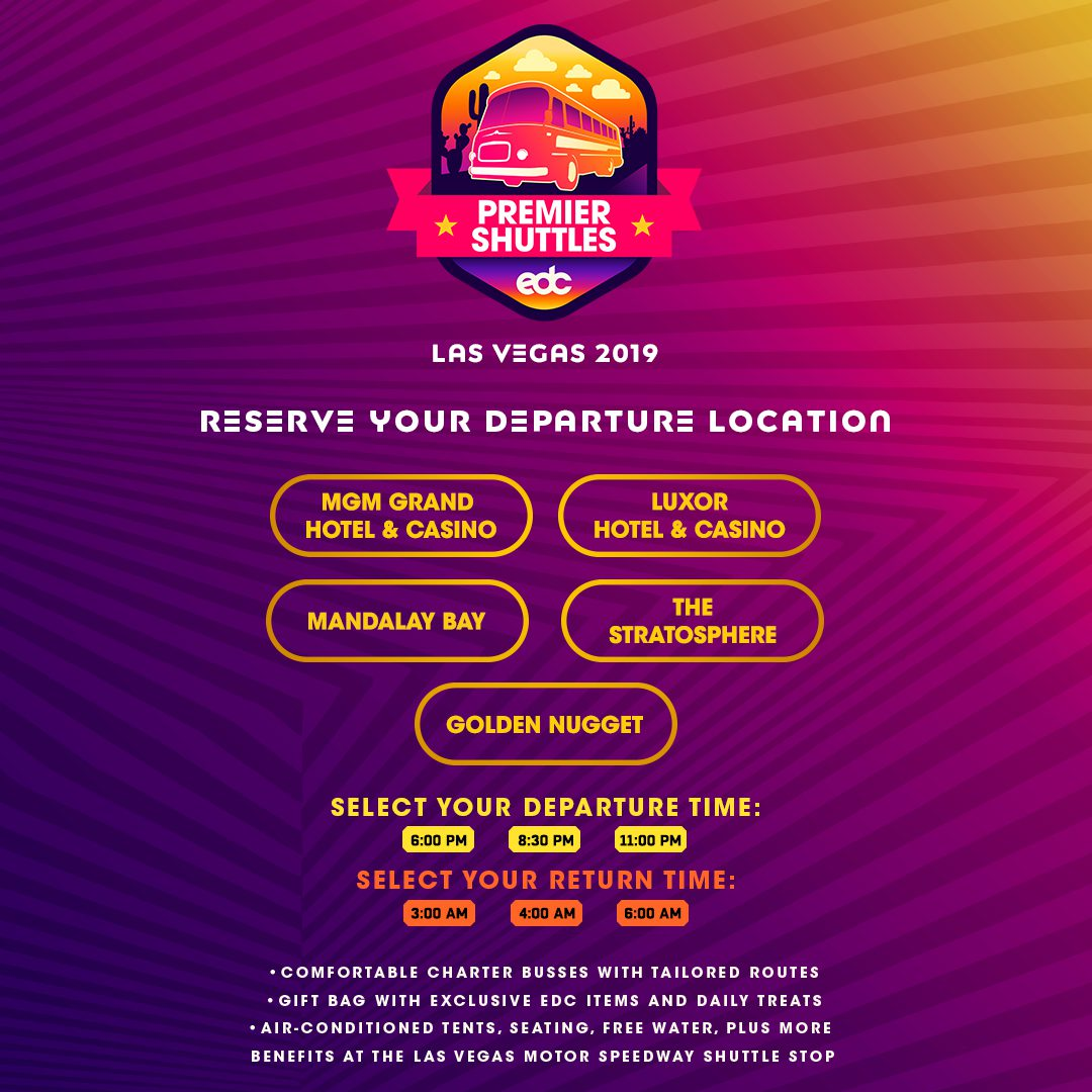 EDC Las Vegas 2019 Premier Shuttle Stops