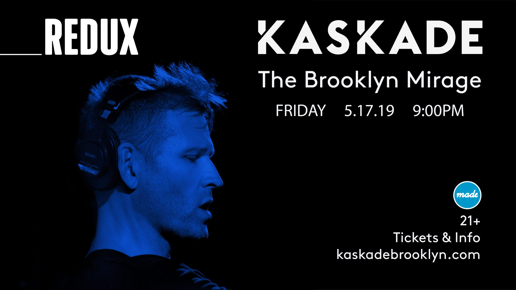 Kaskade Redux at The Brooklyn Mirage Flyer