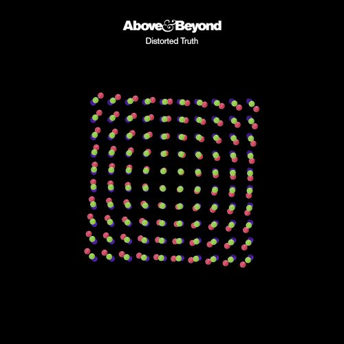 Above & Beyond Distorted Truth