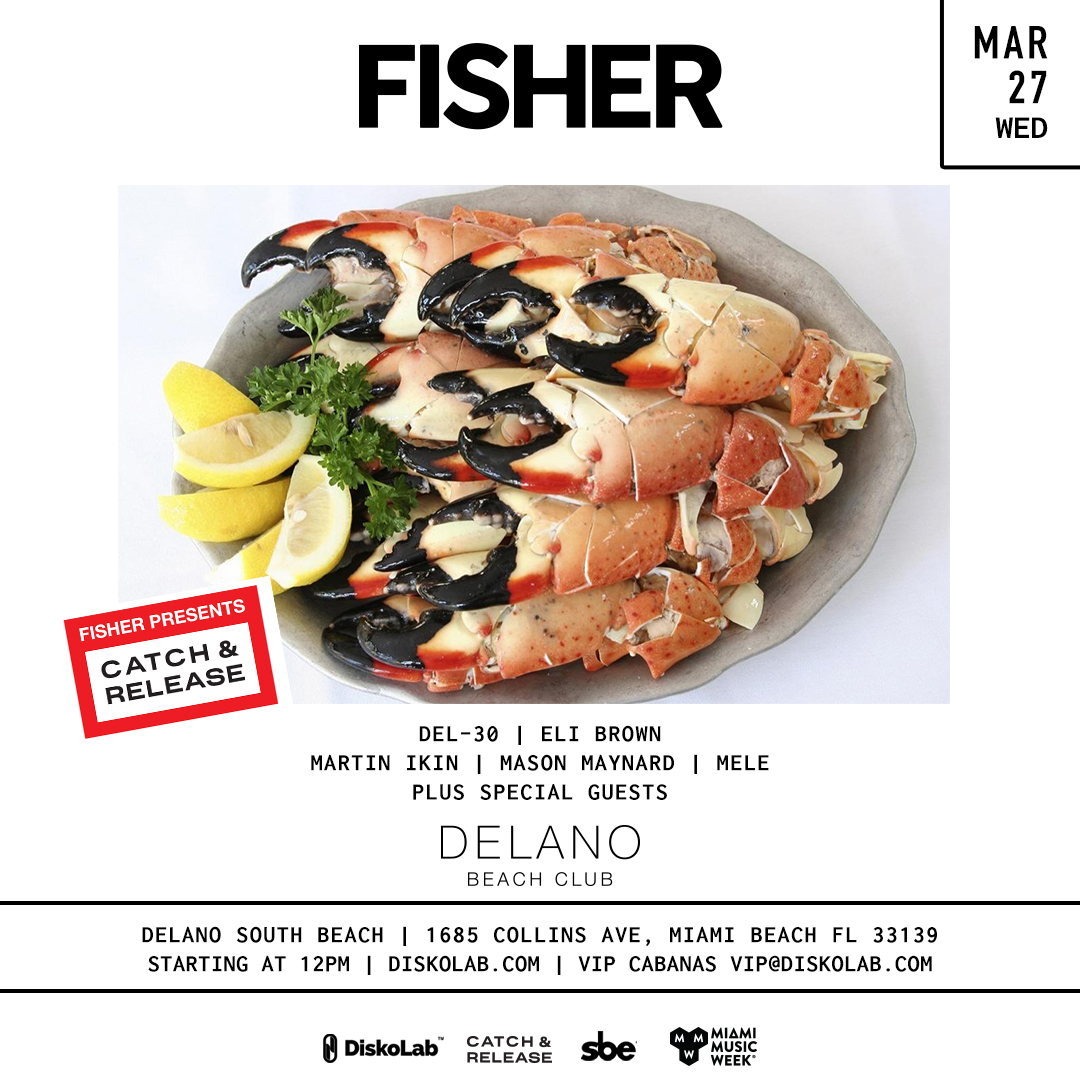 FISHER Catch & Release Miami Music Week 2019