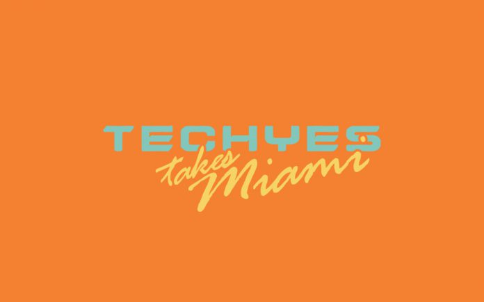 TechYes Takes Miami 2019