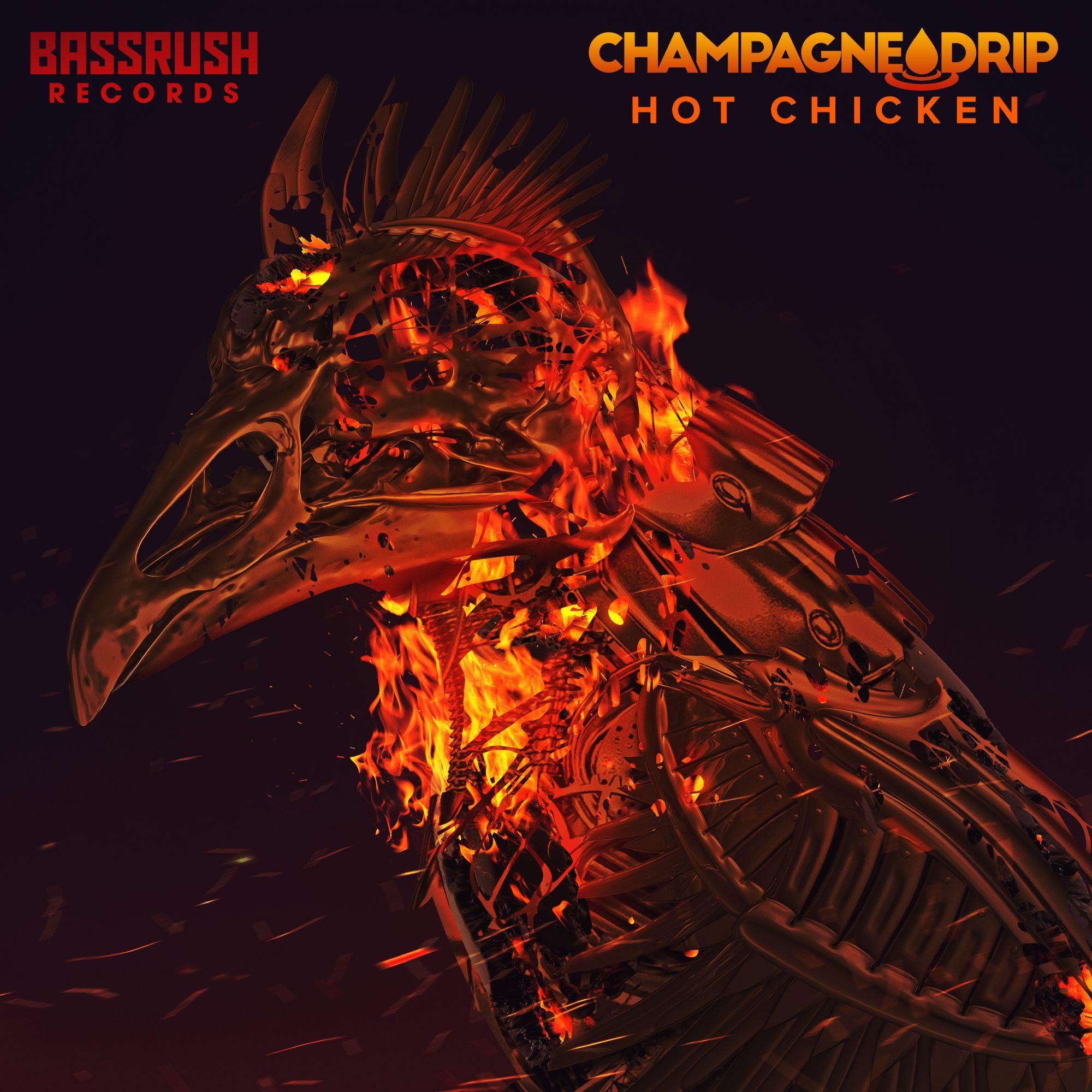 champagne drip hot chicken