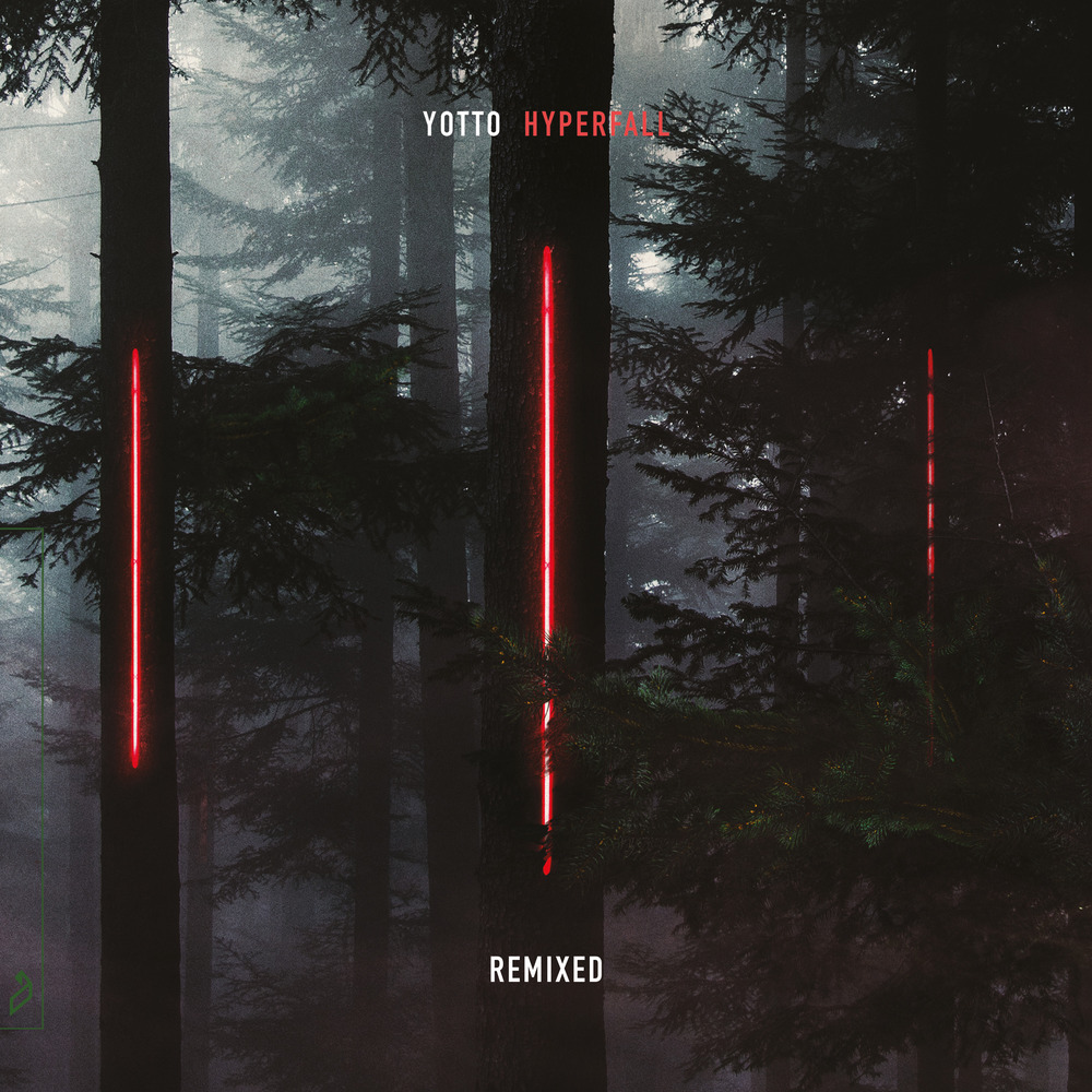 Yotto -Hyperfall (Remixed)