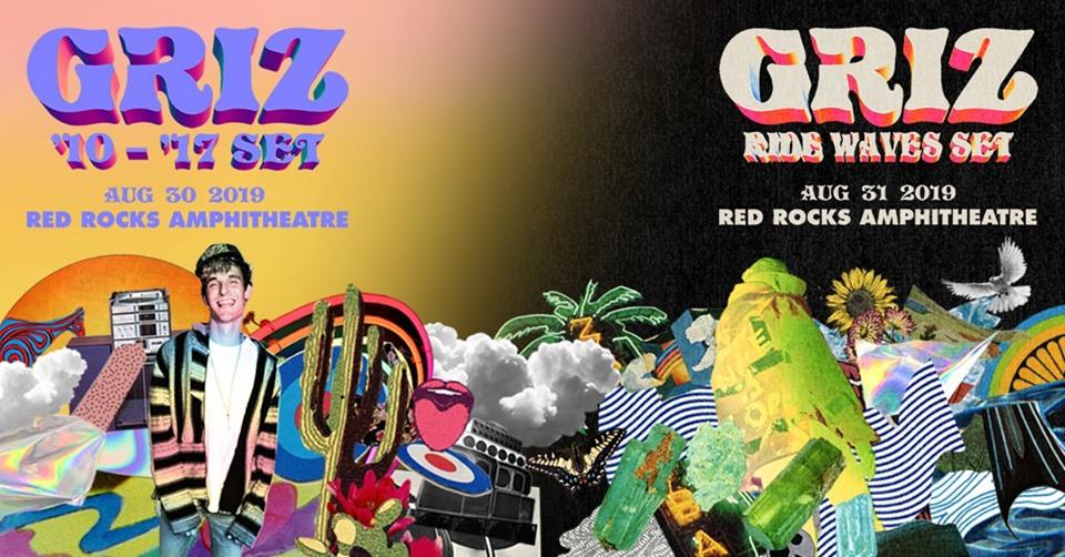 GRiZ Red Rocks 2019