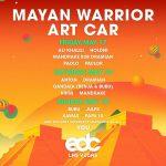 EDC Las Vegas 2019 - Mayan Warrior Lineup
