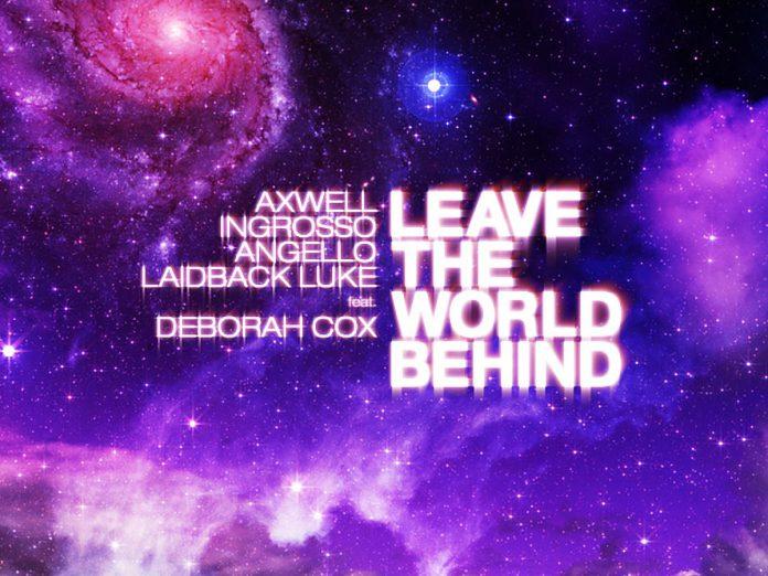Swedish House Mafia Laidback Luke Deborah Cox Leave The World Behind