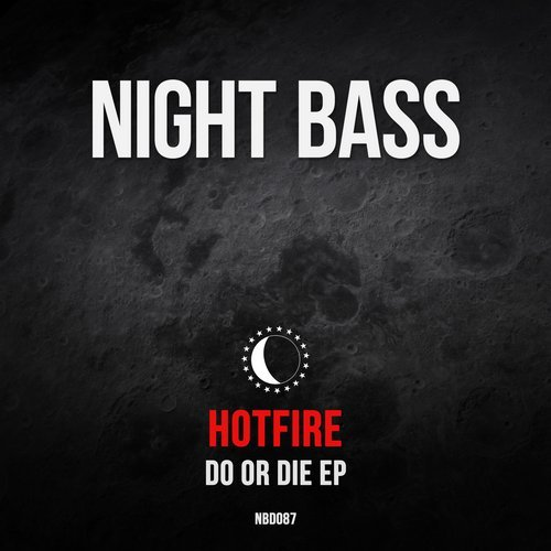 Hotfire -Do Or Die EP