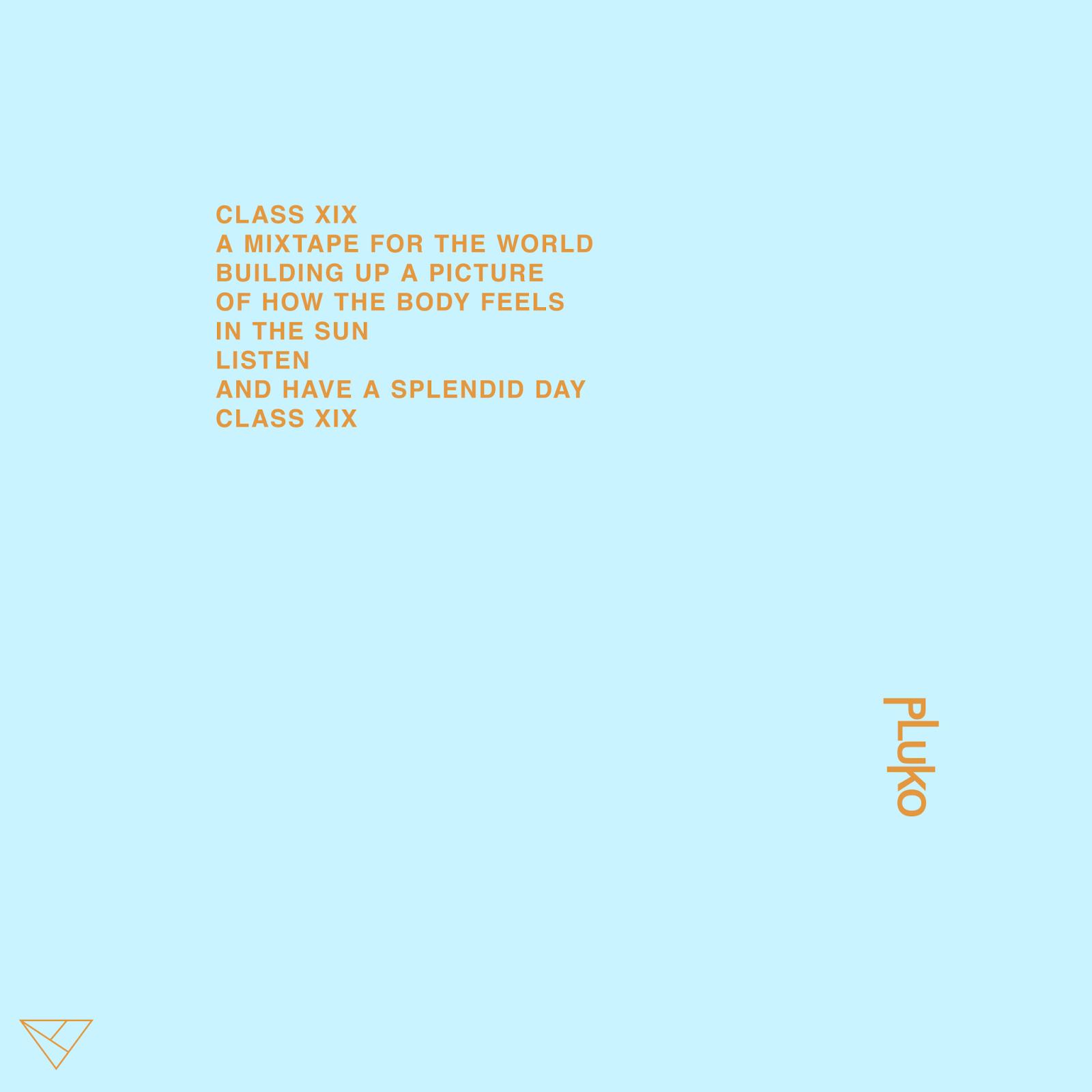 Class XIX Pluko mixtape