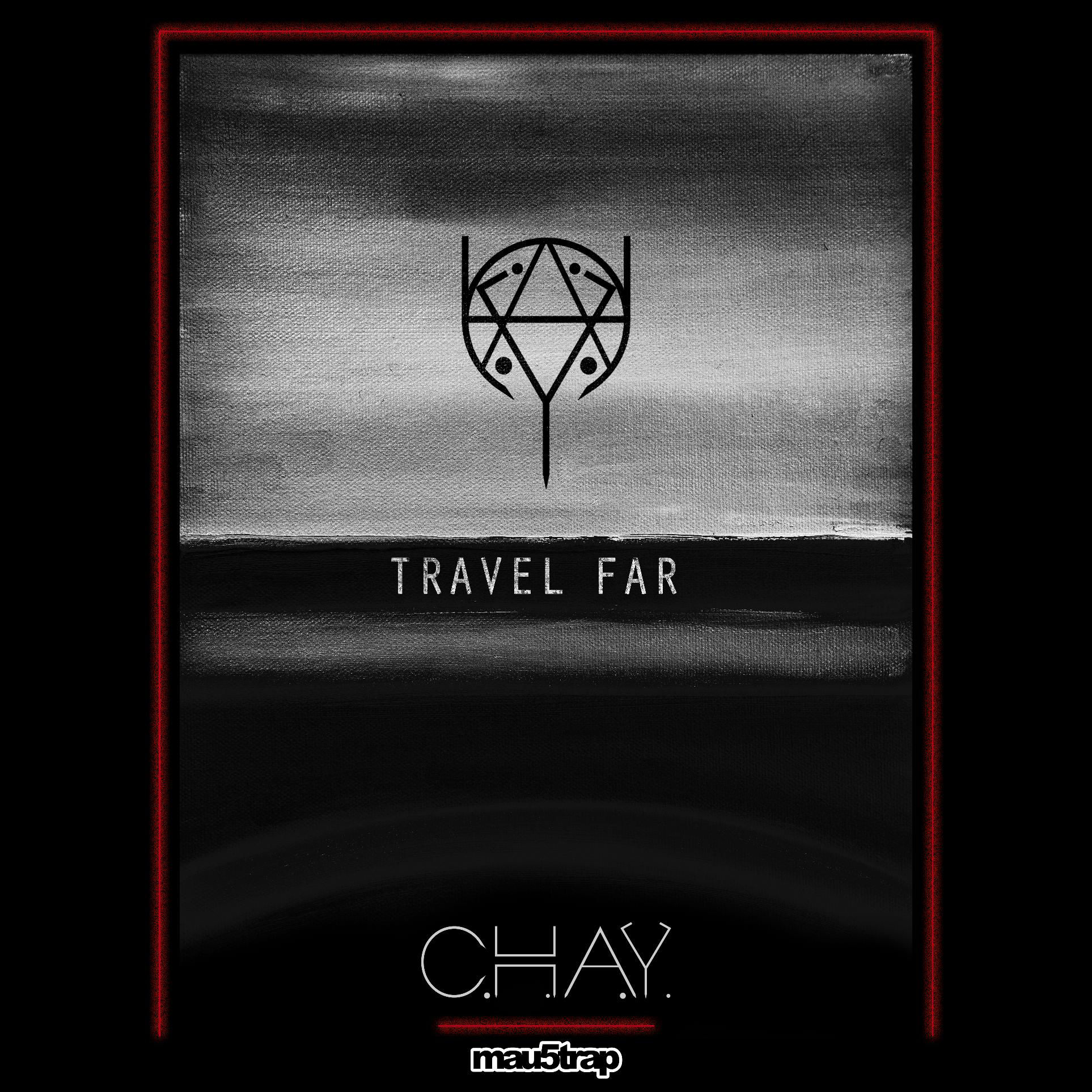 C.H.A.Y. - Travel Far EP