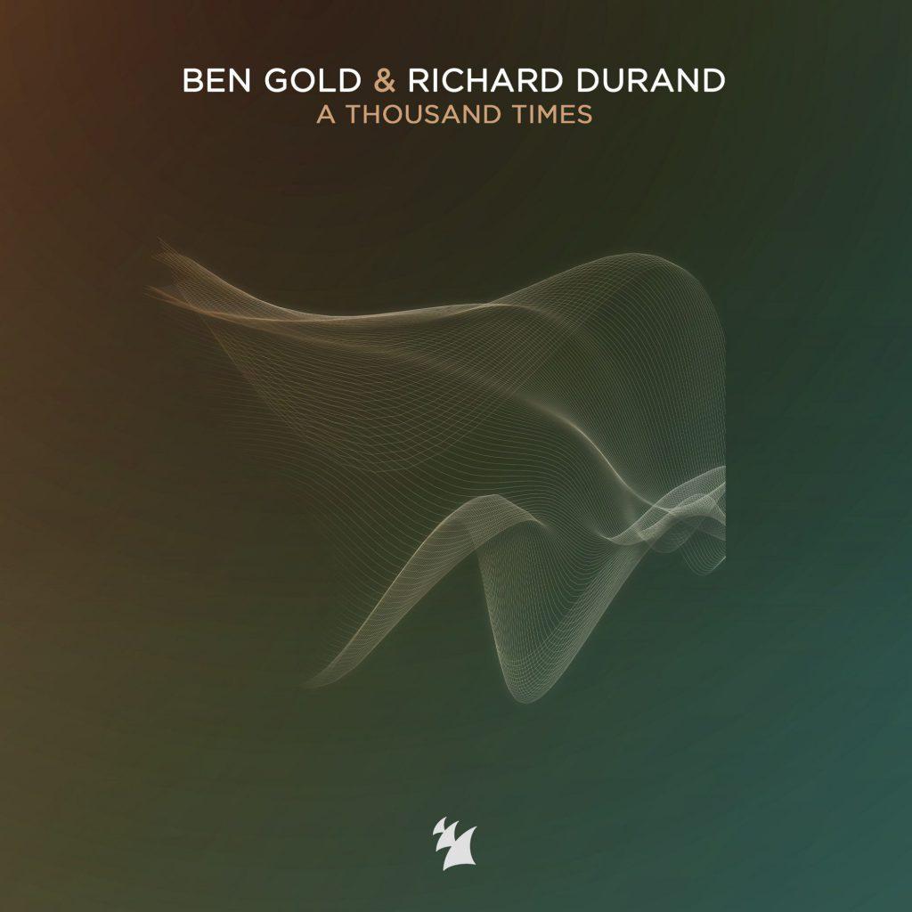 Ben Gold & Richard Durand A Thousand Times Album Art