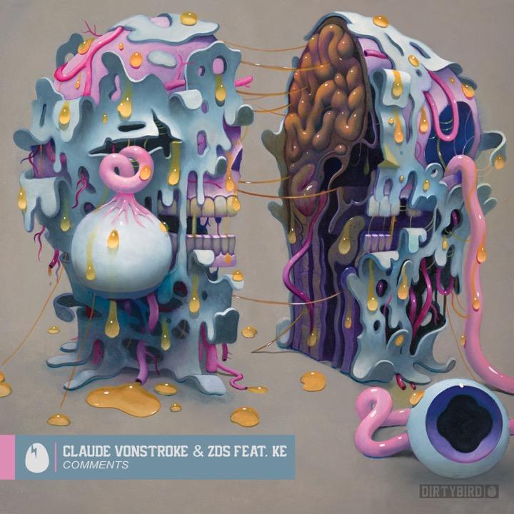 """Claude VonStroke & ZDS ft. KE- """"Comments"""""""
