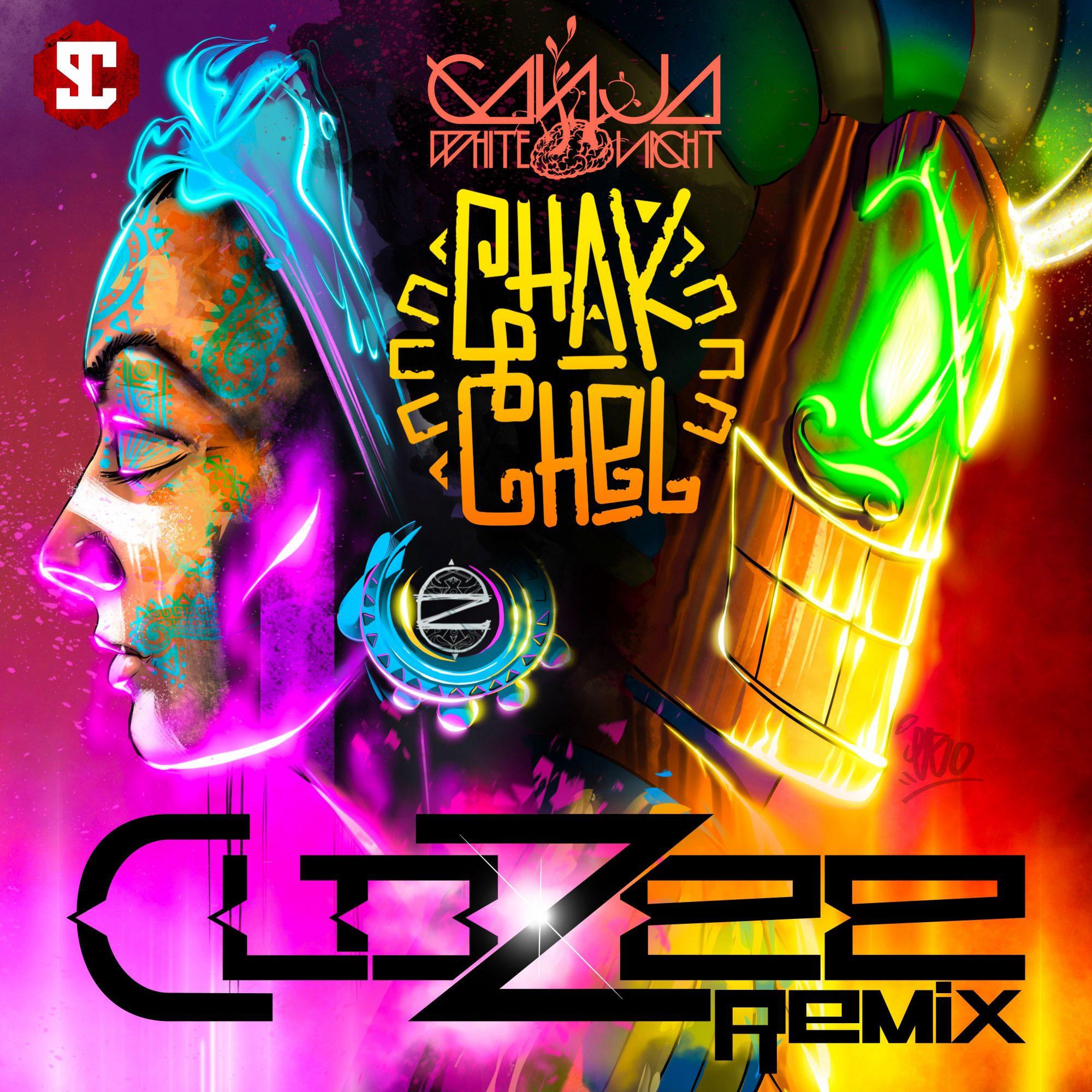 Ganja White Night Chak Chel (CloZee Remix)