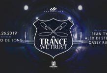 In Trance We Trust Exchange LA