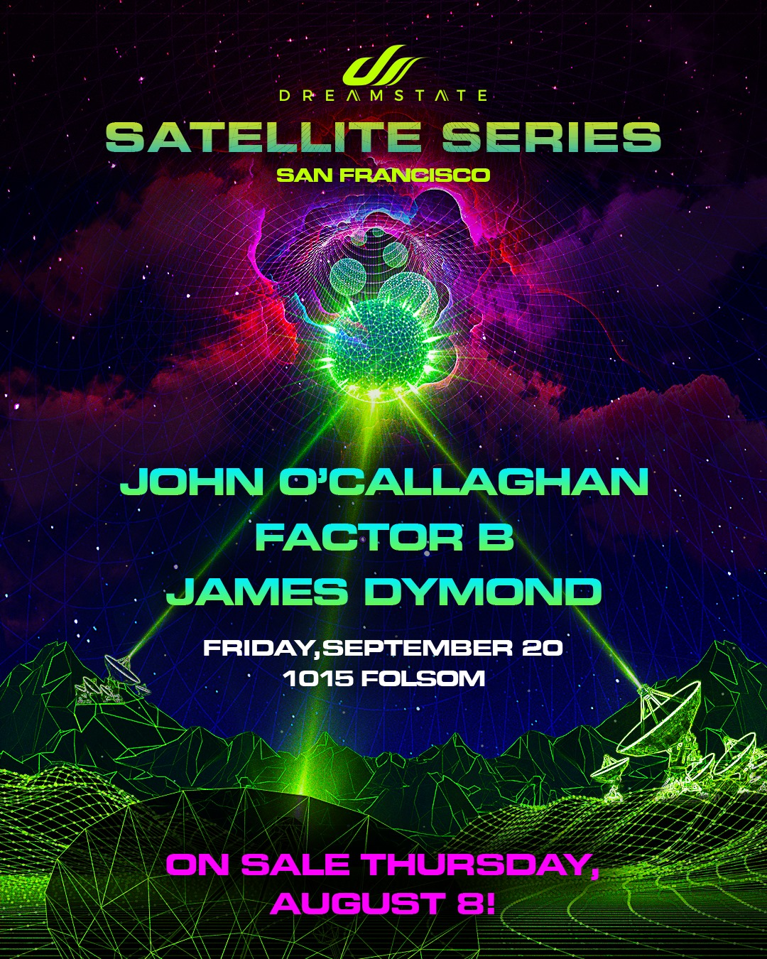 Dreamstate Satellite Series San Francisco Lineup
