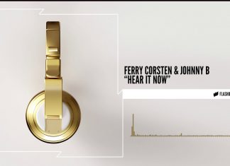 Ferry Corsten & Johnny B - Hear It Now