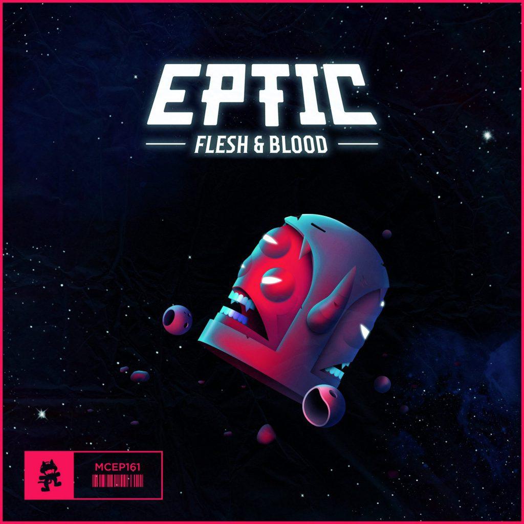 Eptic - Flesh & Blood