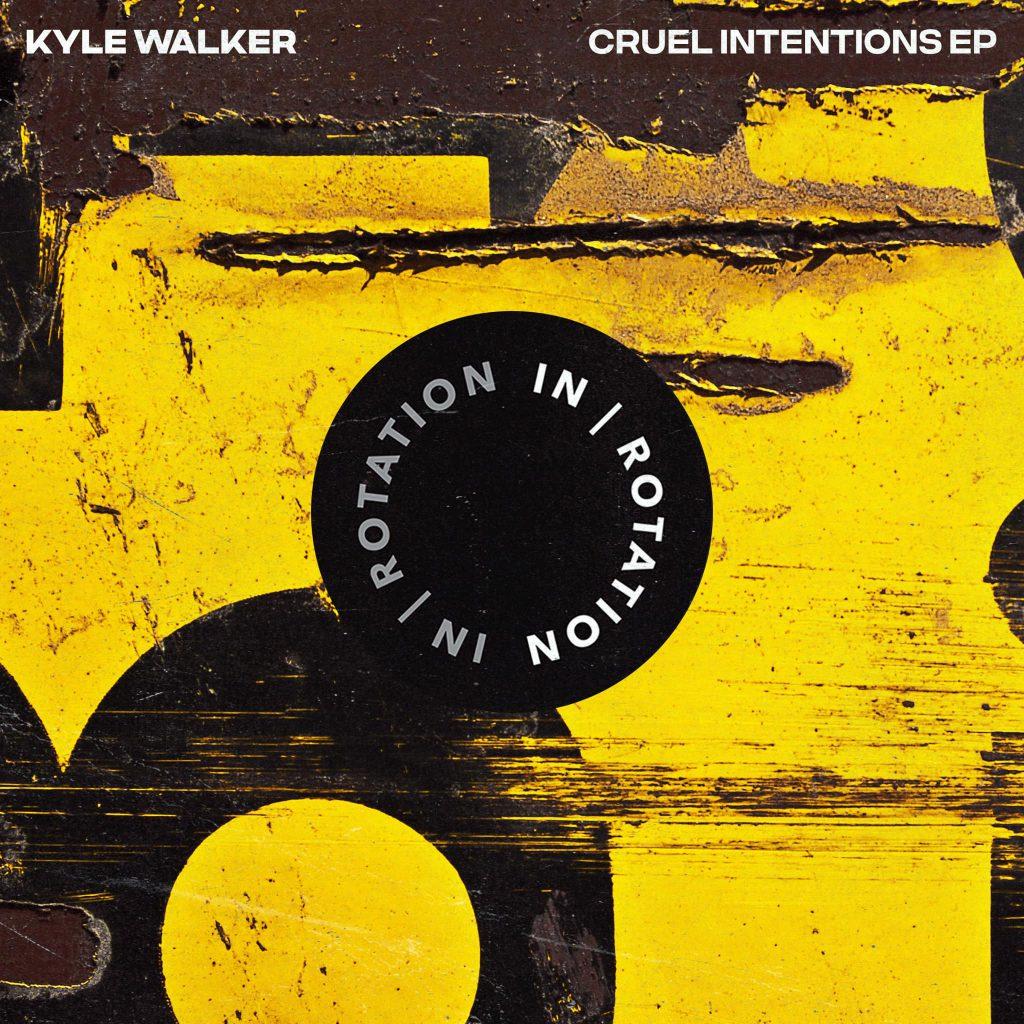 Kyle Walker - Cruel Intentions