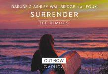 Ashley Wallbridge, Darude, and Foux - Surrender (The Remixes)